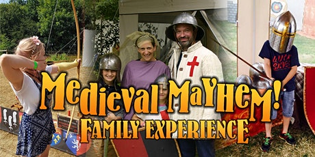 Medieval Mayhem Family Experience tickets
