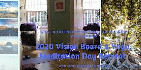 2020 Vision Board, Yoga, Meditation Day Retreat  tickets