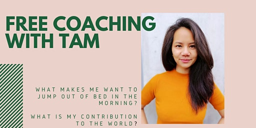 Free Coaching with Tam!