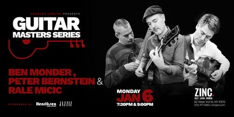 Guitar Masters Series: Peter Bernstein, Ben Monder & Rale Micic tickets