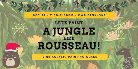 Let's Paint a Jungle like Rousseau! tickets