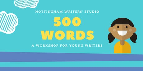 500 Words: a workshop for young writers tickets