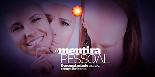 A MENTIRA PESSOAL com Fanny Van Laere/ Cabreúva-SP/ Brasil