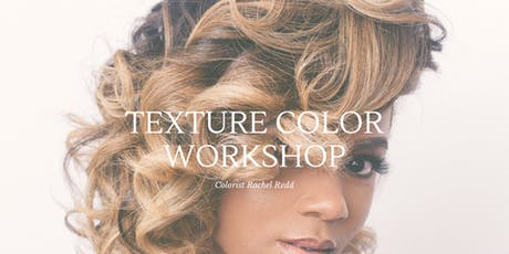 BLONDE TEXTURE WORKSHOP: ATLANTA tickets