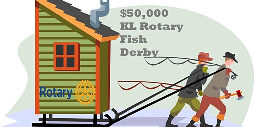 $50,000 KL Rotary Winter Fish Derby