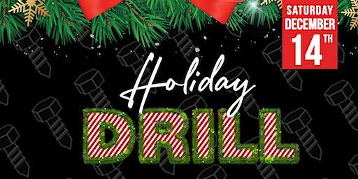 Holiday DRILL
