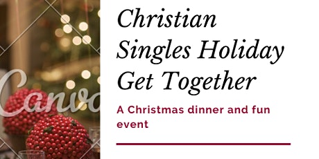 Singles Holiday Get Together tickets