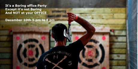 It's a Boring Office Party, But  it's not boring and NOT AT YOUR OFFICE tickets