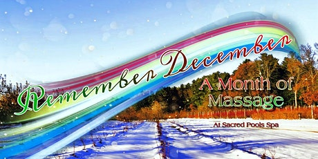 Remember December - A Month of Massage tickets