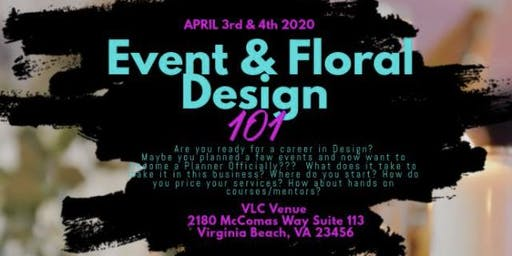 Event and Floral Design 101