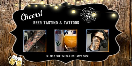 BEER TASTING & TATTOOS tickets