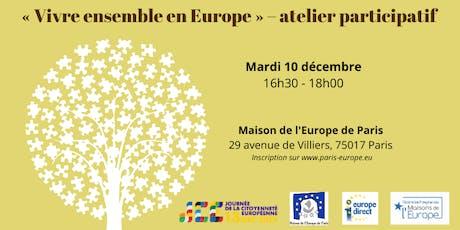 """""""Vivre ensemble en Europe"""" - atelier participatif  billets"""