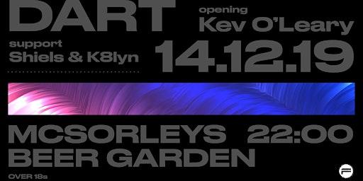 Funktion presents DART // Shiels & K8lyn// Kev O'Leary