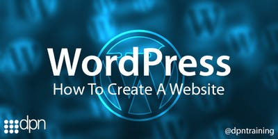 FUNDED Learn How To Create  A Website Using WordPress - Taunton