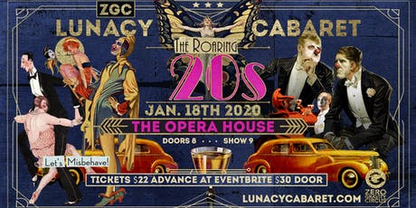 Lunacy Cabaret - Roaring 20's tickets