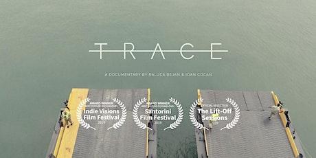 Screening of award winning documentary TRACE with Director Raluca Bejan tickets