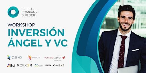 Workshop Inversión Ángel y Venture Capital