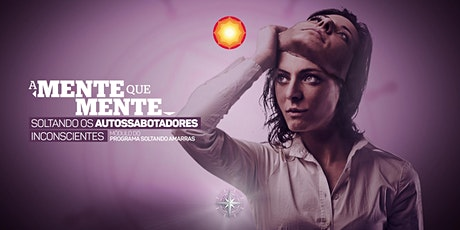 A MENTE QUE MENTE/ Barra da Tijuca-RJ/ Brasil ingressos