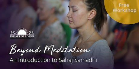Beyond Meditation - An Introduction to Sahaj Samadhi in Dublin tickets