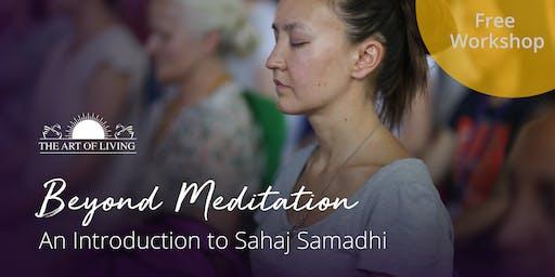 Beyond Meditation - An Introduction to Sahaj Samadhi in Dublin
