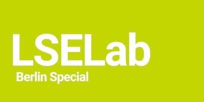 LSE Generate: LSELab - Berlin Special!