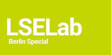 LSE Generate: LSELab - Berlin Special! tickets