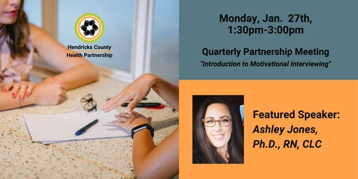 Quarterly Partnership Meeting - Introduction to Motivational Interviewing