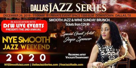 NYE Smooth Jazz Sunday Brunch Dallas 1 2-29-19. Joyce Spencer and Friends tickets