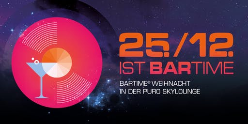 25./12. IST BARTIME! 2019