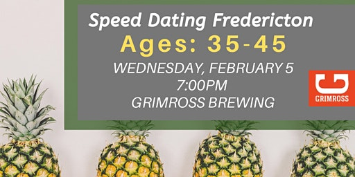 Speed Dating Fredericton - Ages: 35 - 45
