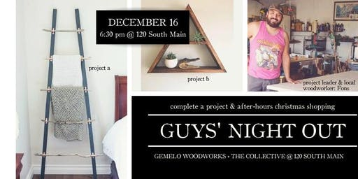 Guys' Night Out: Christmas Project & Shopping