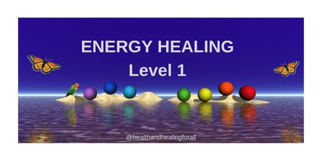 Energy Healing Level 1 tickets