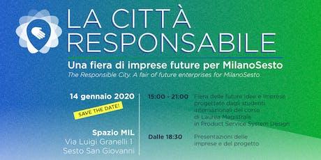 LA CITTÀ RESPONSABILE. Una fiera di imprese future per MilanoSesto biglietti