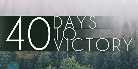 40 Days to Victory: Establish A Daily Self-Care Practice tickets