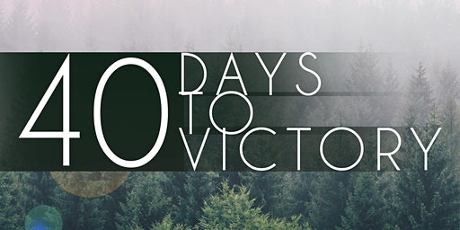 40 Days to Victory: Establish A Daily Self-Care Practice