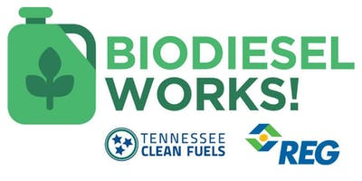 BIODIESEL WORKS: a biofuels workshop hosted by TNCleanFuels and REG