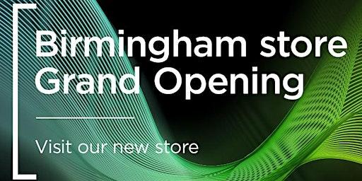 Grand opening - Birmingham