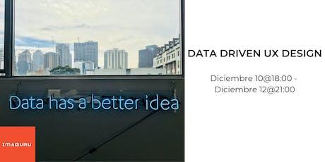 Data Driven UX Design tickets