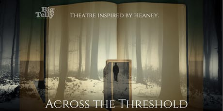 Heaney Inspired - Across the Threshold tickets