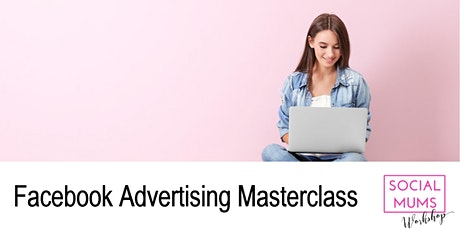 Facebook Advertising Masterclass - Tunbridge Wells tickets
