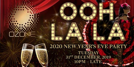 """OOH LA LA"" New Year's Eve Party tickets"