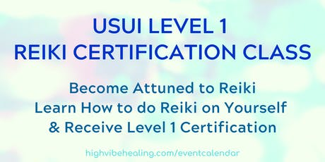 USUI REIKI LEVEL 1 CERTIFICATION CLASS tickets