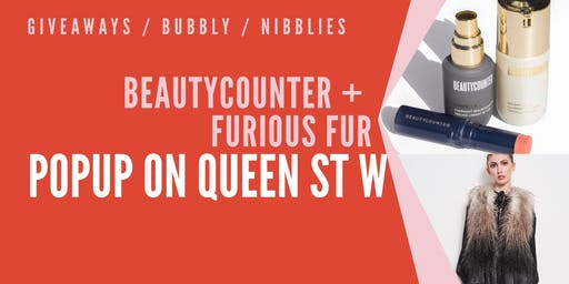 BEAUTYCOUNTER + FURIOUS FUR | QUEEN STREET POP UP