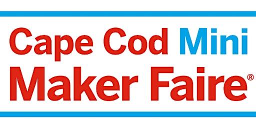 Cape Cod Maker Faire