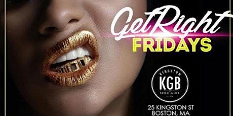 Get Right Friday tickets