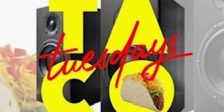 Taco Tuesday aka Beats and Eats tickets