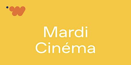 MARDI CINEMA billets
