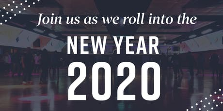 Roll Into Year 2020! tickets