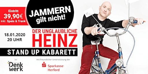 """Der unglaubliche Heinz: """"JAMMERN GILT NICHT!"""" - Comedy im Denkwerk Herford"""