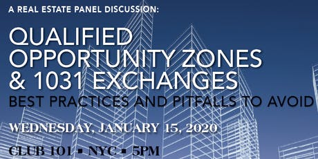 Qualified Opportunity Zones & 1031 Exchanges tickets